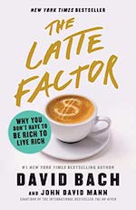 The Latte Factor